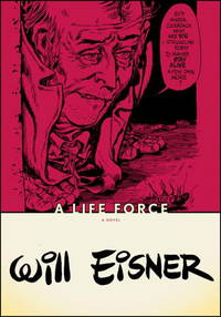 image of A Life Force (Will Eisner Library)
