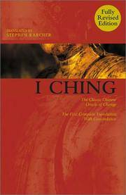 image of I Ching: the Classic Chinese Oracle of Change--the First Complete Translation With Concordance