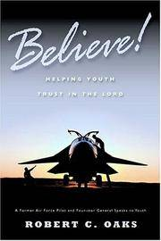 Believe: Helping Youth Learn to Trust in the Lord [Paperback] Oaks, Robert C