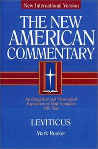 Nac Vol 3 Leviticus, Numbers (New American Commentary Old Testament, Volume 3A).  New International Version.