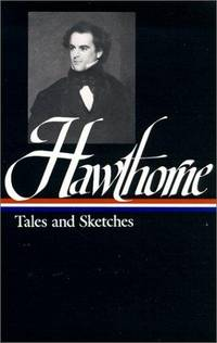 image of Nathaniel Hawthorne : Tales and Sketches (Library of America)