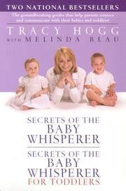Secrets Of the Baby Whisperer  Secrets Of the Baby Whisperer For Toddlers
