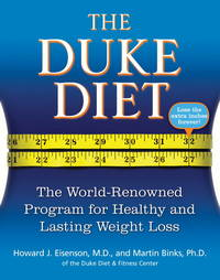 The Duke Diet: The World-Renowned Program for Healthy and Lasting Wei
