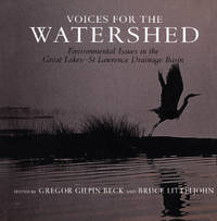 Voices for the Watershed : Environmental Issues in the Great Lakes - St. Lawrence Drainage Basin