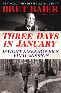 Three Days in January, Dwight Eisenhower's Final Mission