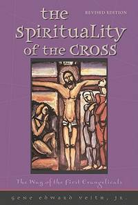 Spirituality of the Cross Revised Edition