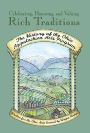 Celebrating, Honoring, and Valuing Rich Traditions: The History of the Ohio Appalachian Arts Program