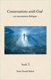 image of Conversations With God : An Uncommon Dialogue (Book #3)