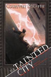 The Tainted City Book II of The Shattered Sigil