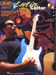 Latin Guitar - The Essential Guide to Brazilian and Afro-Cuban Rhythms