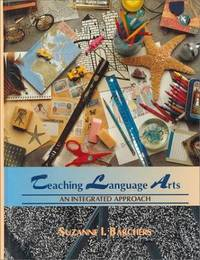 TEACHING LANGUAGE ARTS : AN INTEGRATED APPROACH