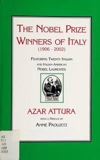 image of The Nobel Prize Winners of Italy (1906-2002): Featuring Twenty Italian and Italian-American Nobel Laureates