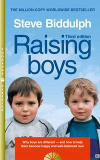 image of Raising Boys : Why Boys Are Different - and How to Help Them Become Happy and Well-Balanced Men