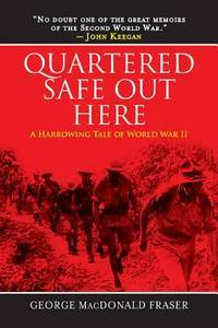 image of Quartered Safe Out Here: A Harrowing Tale of World War II