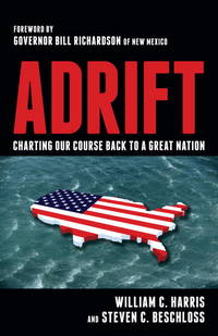 Adrift: Charting Our Course Back to a Great Nation