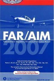 FAR/AIM 2007: Federal Aviation Regulations/Aeronautical Information Manual (FAR/AIM series)