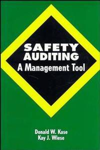 Safety Auditing : A Management Tool
