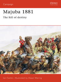 MAJUBA 1881. by  Ian Castle - Paperback - First Edition - from Fables Bookshop and Biblio.com