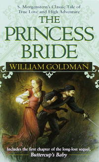image of The Princess Bride: S Morgenstern's Classic Tale of True Love and High Adventure
