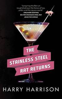The Stainless Steel Rat Returns