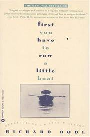 First You Have to Row a Little Boat: Reflections on Life & Living.