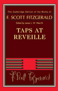 image of Taps at Reveille (The Cambridge Edition of the Works of F. Scott Fitzgerald)