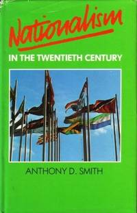 Nationalism in the Twentieth Century