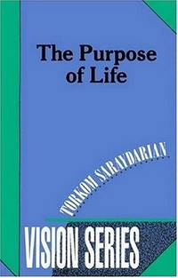 PURPOSE OF LIFE (Number 3 of the VISION SERIES)