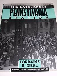 image of The Late, Great Pennsylvania Station