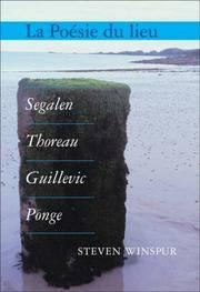 La Poesie du lieu: Segalen, Thoreau, Guillevic, Ponge (Chiasma 20) (Chiasma)