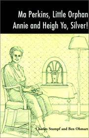 MA PERKINS  LITTLE ORPHAN ANNIE AND HEIG