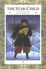 The Star Child: A Fable by Oscar Wilde by wilde, Oscar - 2000