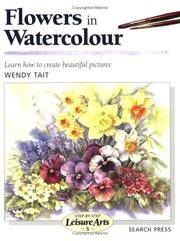 Flowers in Watercolour (SBSLA05) (Step-by-Step Leisure Arts)