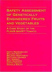 Safety Assessment of Genetically Engineered Fruits and Vegetables