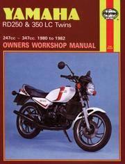 Yamaha RD250 & 350LC Twins 1980 - 1982 (Motorcycle Manuals)