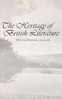 The Heritage Of British Literature