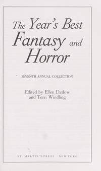 The Year's Best Fantasy and Horror: Seventh Annual Collection (Year's Best Fantasy &...