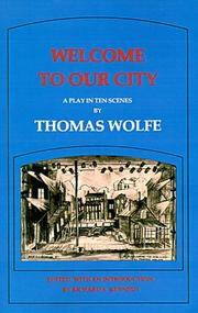 image of Welcome to Our City: A Play in Ten Scenes (Southern Literary Studies)