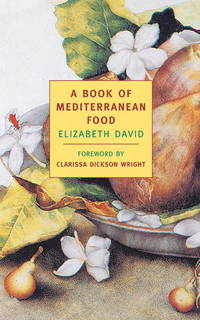 image of A Book of Mediterranean Food (New York Review Books Classics)