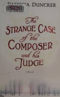 image of The Strange Case of the Composer and His Judge: A