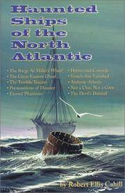 Haunted Ships of the North Atlantic by Robert Ellis Cahill - Paperback - May 1997 - from Firefly Bookstore and Biblio.com