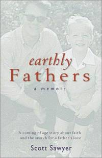 Earthly Fathers