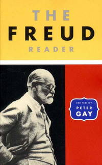The Freud Reader; [including portions of] An Autobiographical Study; The  Interpretation of Dreams; three essays on the Theory of Sexuality; Totem and Taboo; Civilization and its Discontents, etc