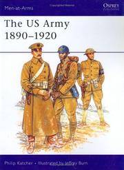 The US Army 1890–1920 (Osprey Men-at-Arms Series 230)