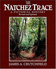 The Natchez Trace a Pictorial History