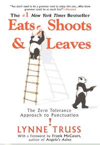 image of Eats, Shoots_Leaves: The Zero Tolerance Approach to Punctuation