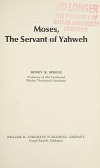 Moses the Servant of Yahweh