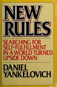 New Rules: Searching for Self-Fulfillment in a World Turned Upside Down