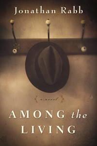 Among the Living: A Novel
