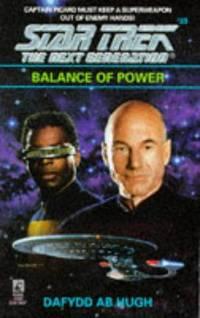 Balance of Power (Star Trek Next Generation #33) by  Kevin (editor)  Dafydd ab; Ryan - Paperback - First Printing, Paperback Original - 1994 - from Acme Books (SKU: 009885)
